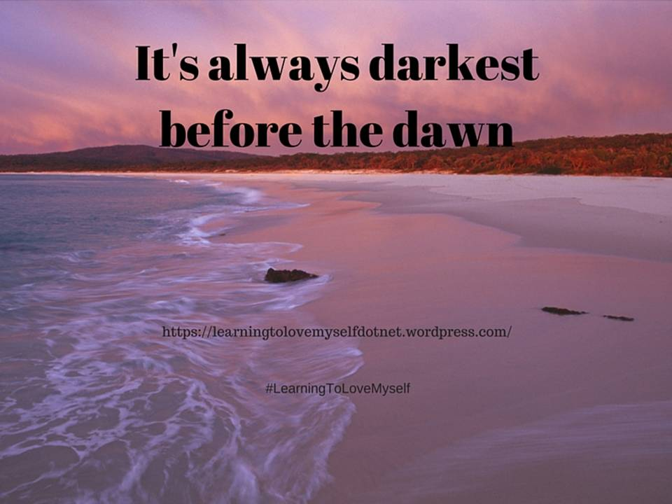 Darkest Before The Dawn 2